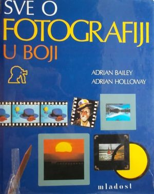 Bailey i Holloway-Sve o fotografiji u boji