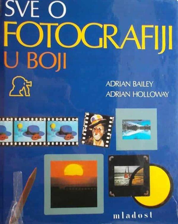 Bailey i Holloway-Sve o fotografiji u boji