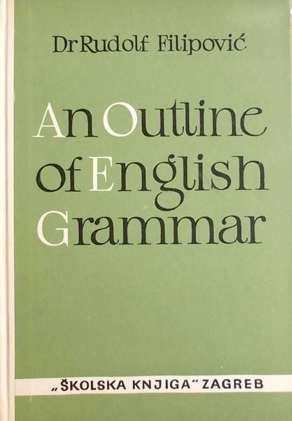 Filipović An Outline of English Grammar