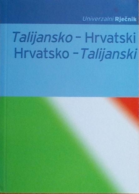 Talijansko-hrvatski, hrvatsko-talijanski univerzalni rječnik