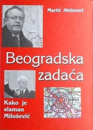 Ahtisaari: Beogradska zadaća