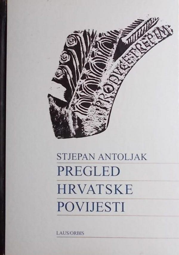 Antoljak: Pregled hrvatske povijesti