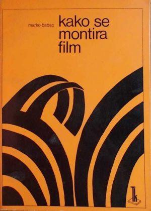 Babac: Kako se montira film