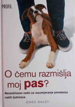 Bailey: O čemu razmišlja moj pas