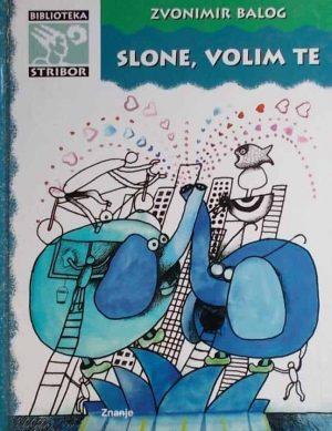 Balog-Slone, volim te