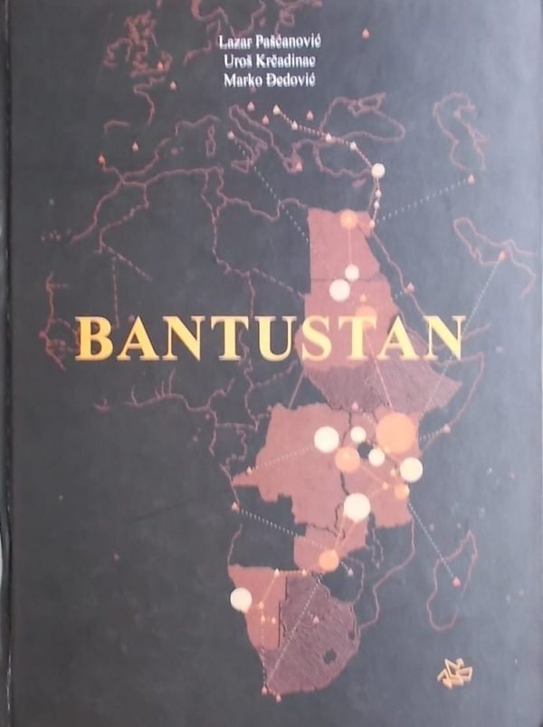 Bantustan: atlas jednog putovanja