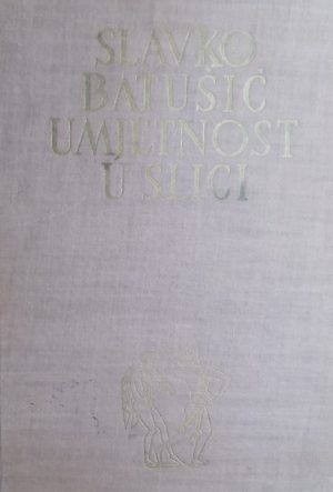 Batušić-Umjetnost u slici