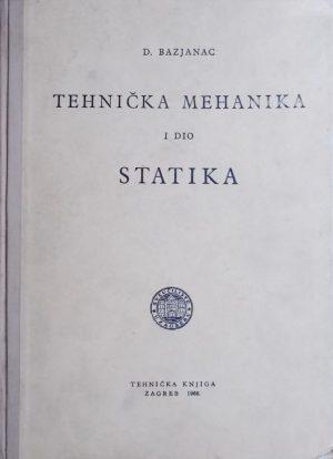 Bazjanac: Tehnička mehanika: statika