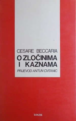 Beccaria: O zločinima i kaznama