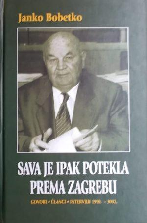 Bobetko: Sava je ipak potekla prema Zagrebu