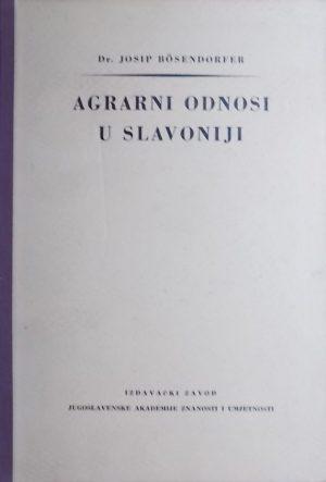 Bösendorfer: Agrarni odnosi u Slavoniji