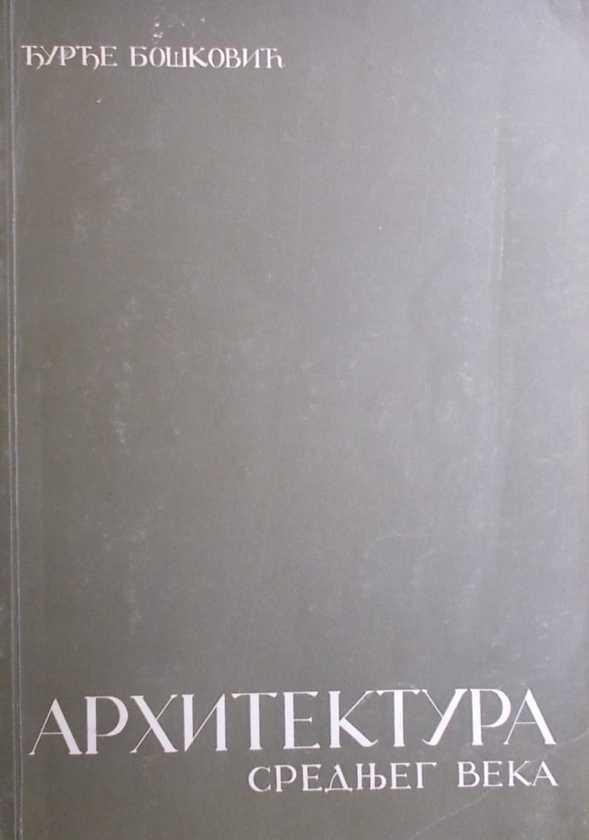 Bošković-Arhitektura srednjeg veka