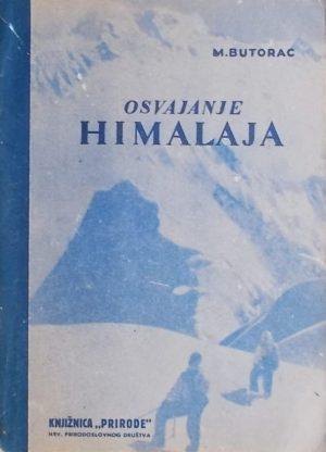 Butorac: Osvajanje Himalaja
