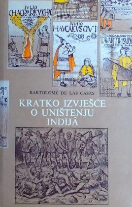 Casas: Kratko izvješće o uništenju Indija