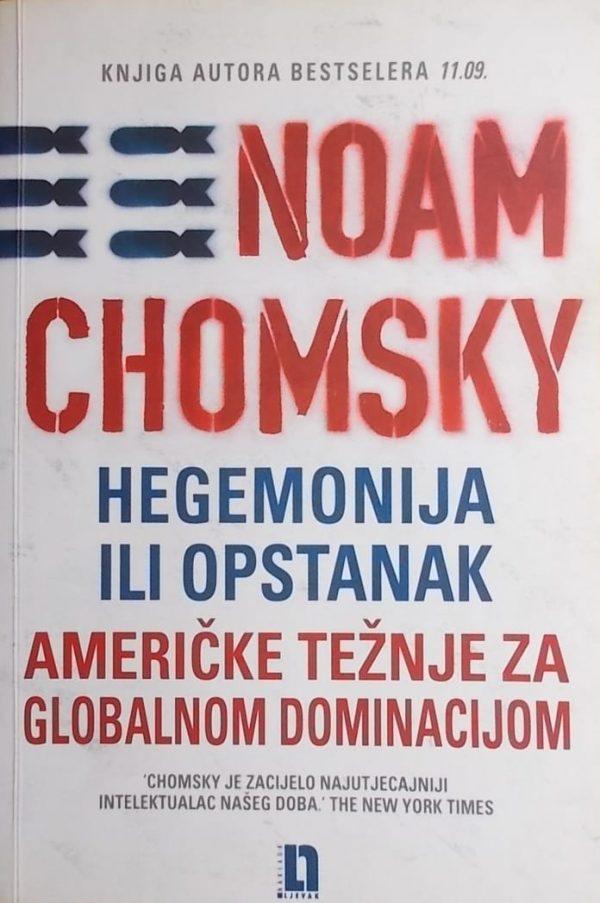 Chomsky: Hegemonija ili opstanak