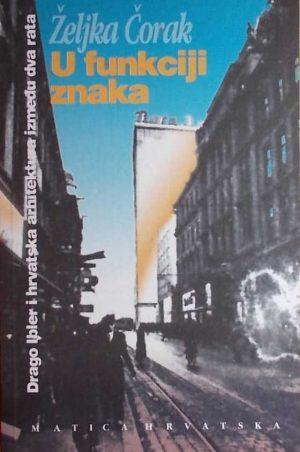 U funkciji znaka: Drago Ibler i hrvatska arhitektura između dva rata