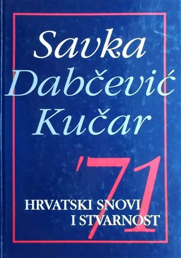 Dabčević Kučar: 71 hrvatski snovi i stvarnost