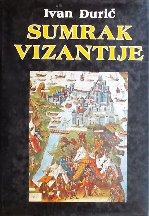 Đurić: Sumrak Vizantije