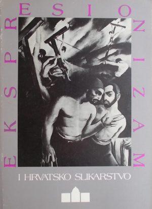 Ekspresionizam i hrvatsko slikarstvo