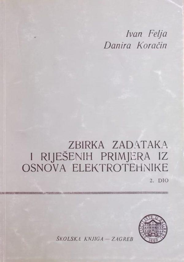 Felja, Koračin: Zbirka zadataka i riješenih primjera iz osnova elektrotehnike