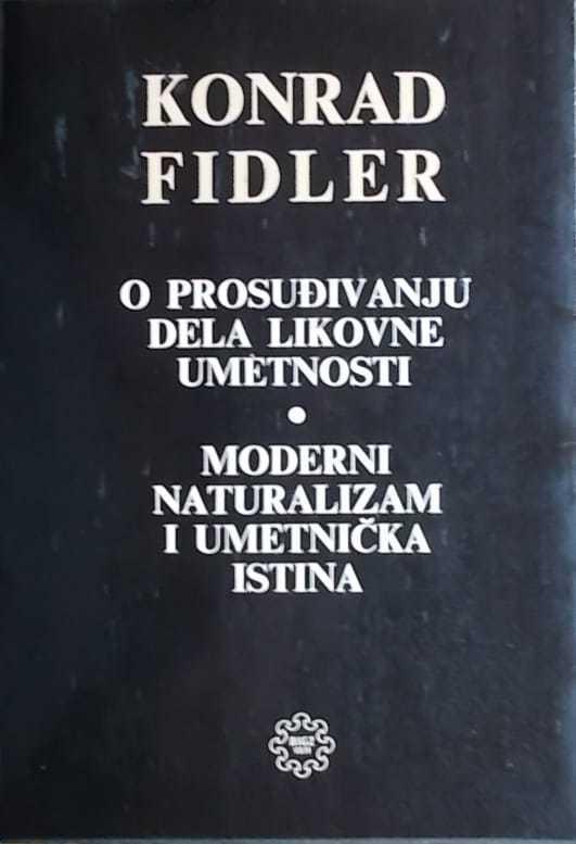 Fidler: O prosuđivanju dela likovne umetnosti