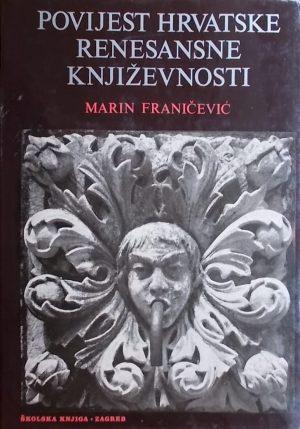 Franičević-Povijest hrvatske renesansne književnosti