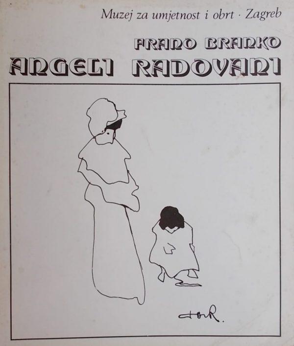 Frano Branko Angeli Radovani
