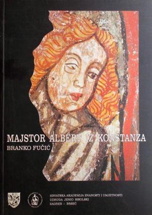 Fučić-Majstor Albert iz Konstanza