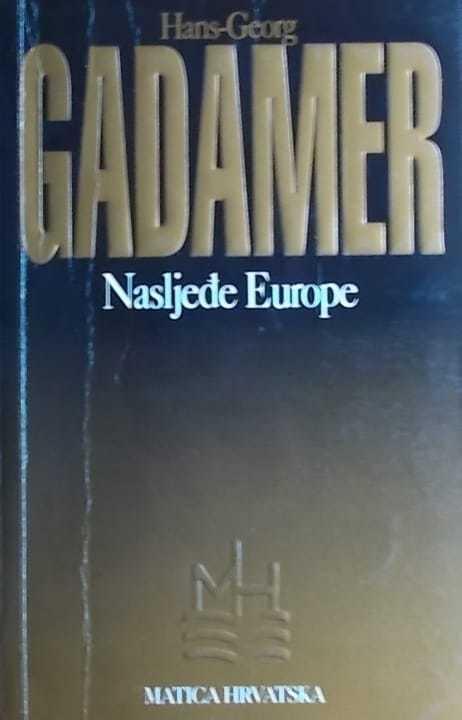 Gadamer: Nasljeđe Europe
