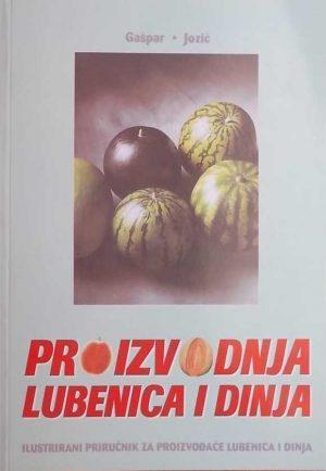 Proizvodnja lubenice i dinje