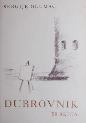 Glumac: Dubrovnik: 50 skica