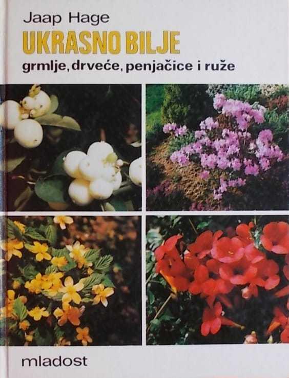 Ukrasno bilje, grmlje, drveće, penjačice i ruže