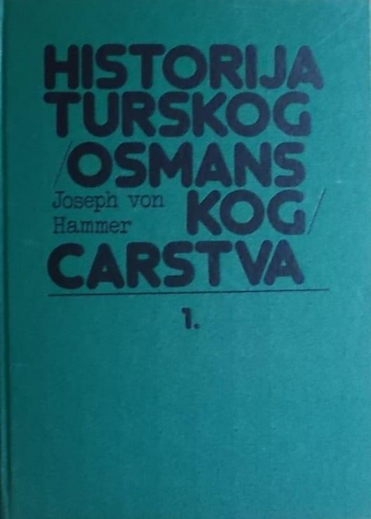 Hammer: Historija turskog (osmanskog) carstva