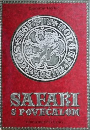 Horkić: Safari s povećalom