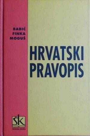 Babić, Finka, Moguš: Hrvatski pravopis