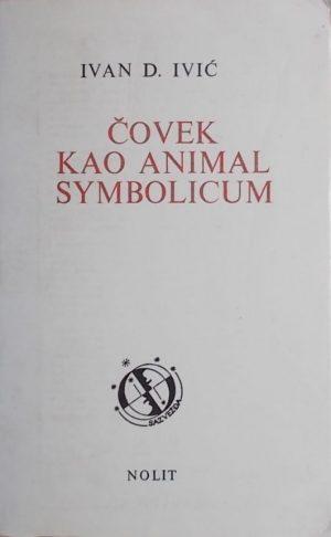 Ivić: Čovek kao animal symbolicum