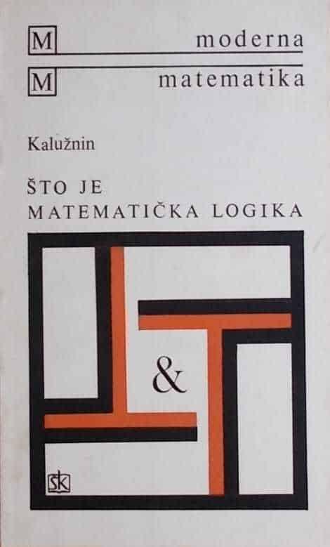 Kalužnin: Što je matematička logika