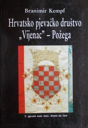 Kempf-Hrvatsko pjevačko društvo Vijenac-Požega