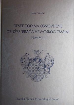 """Kolarić: Deset godina obnovljene družbe """"Braća Hrvatskoga Zmaja"""""""