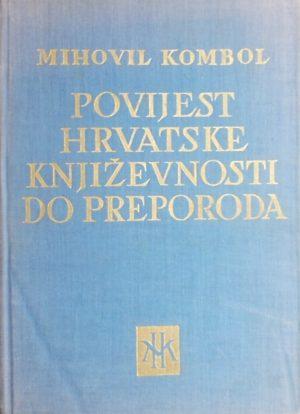 Kombol-Povijest hrvatske književnosti do preporoda