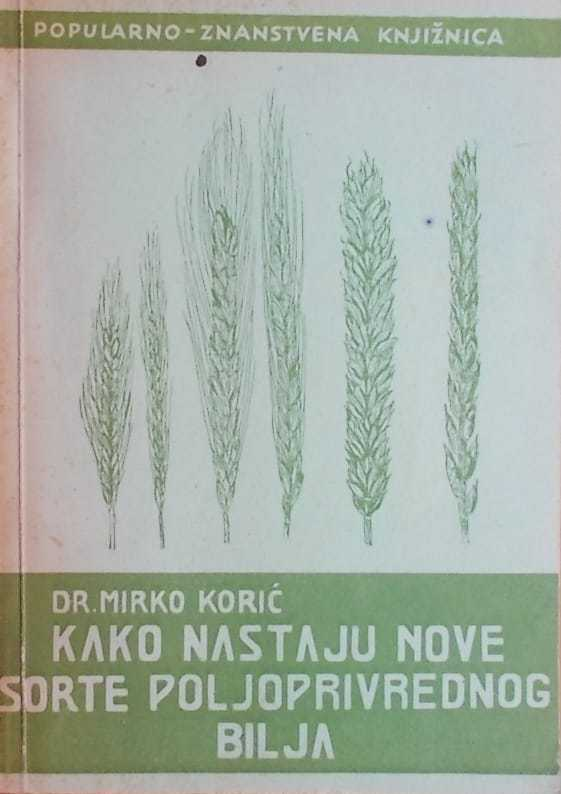 Kako nastaju nove sorte poljoprivrednog bilja