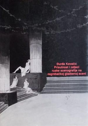 Kovačić-Prisutnost i odjeci ruske scenografije na zagrebačkoj glazbenoj sceni