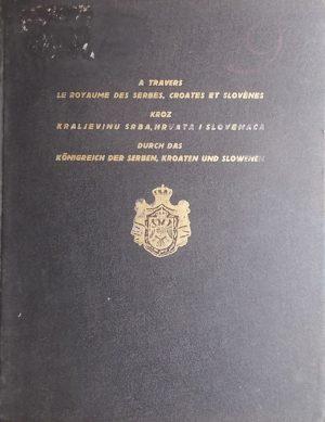 Kroz kraljevinu Srba Hrvata i Slovenaca