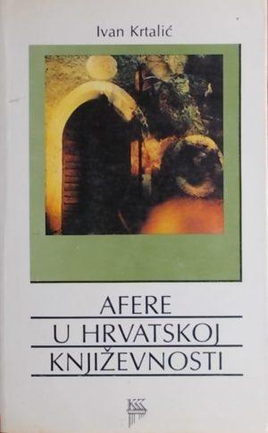 Krtalić-Afere u hrvatskoj književnosti