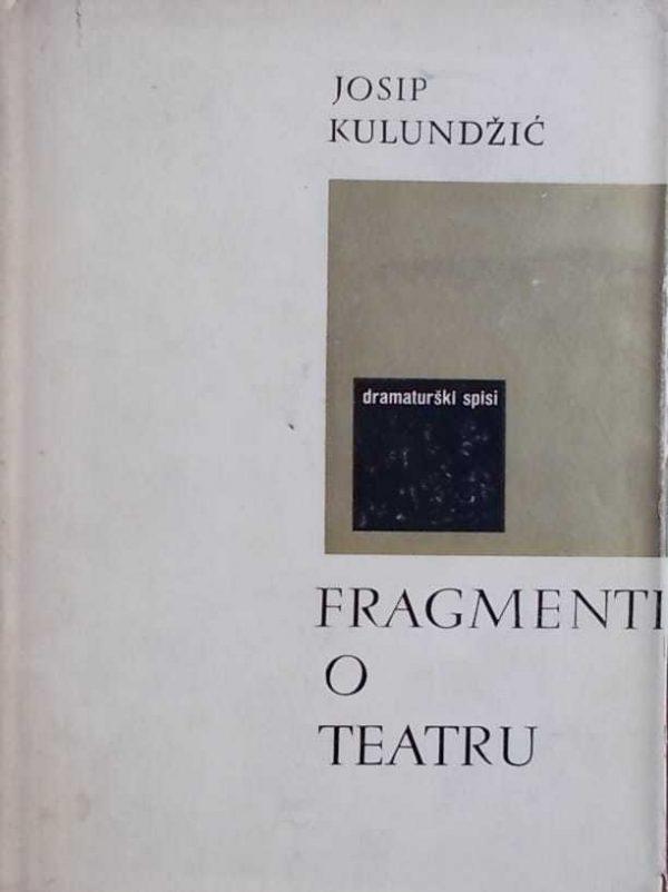 Kulundžić-Fragmenti o teatru