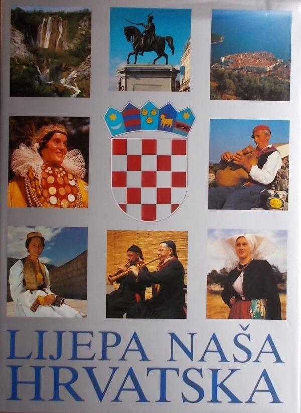 Lijepa naša Hrvatska