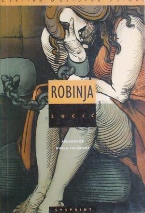 Lucić: Robinja
