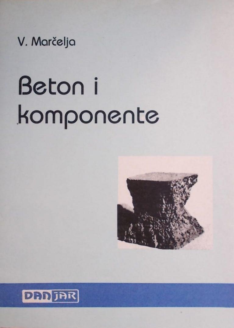 Marčelja: Beton i komponente