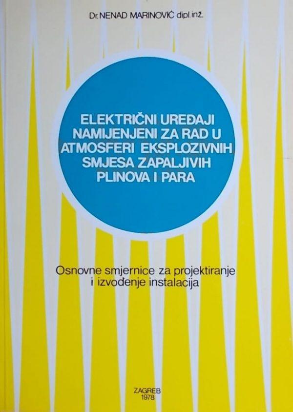 Marinović: Električni uređaji namijenjeni za rad u atmosferi eksplozivnih smjesa zapaljivih plinova i para