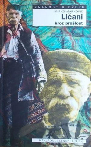 Marković: Ličani kroz prošlost